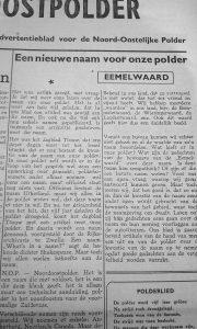In 1947 worden er diverse namen in de Noordoostpolder geopperd door mensen
