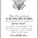 Oorkonde voor Marten Kingma van Generaal Dwight D. Eisenhower voor hulp aan vliegeniers uit de Verenigde Staten tijdens de Tweede Wereldoorlog.